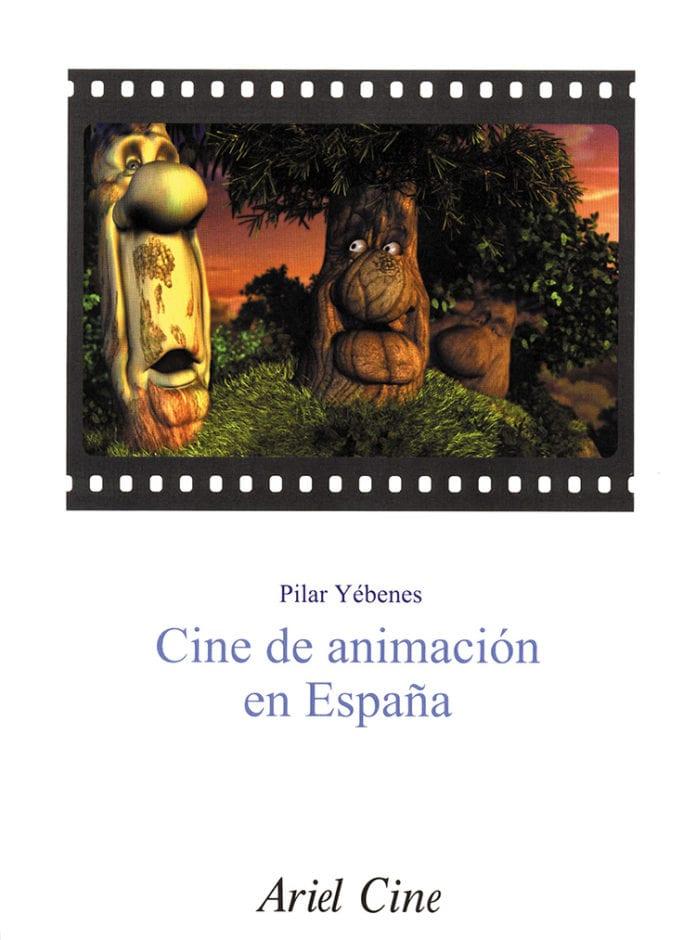 Cine de animación en España, de Pilar Yébenes