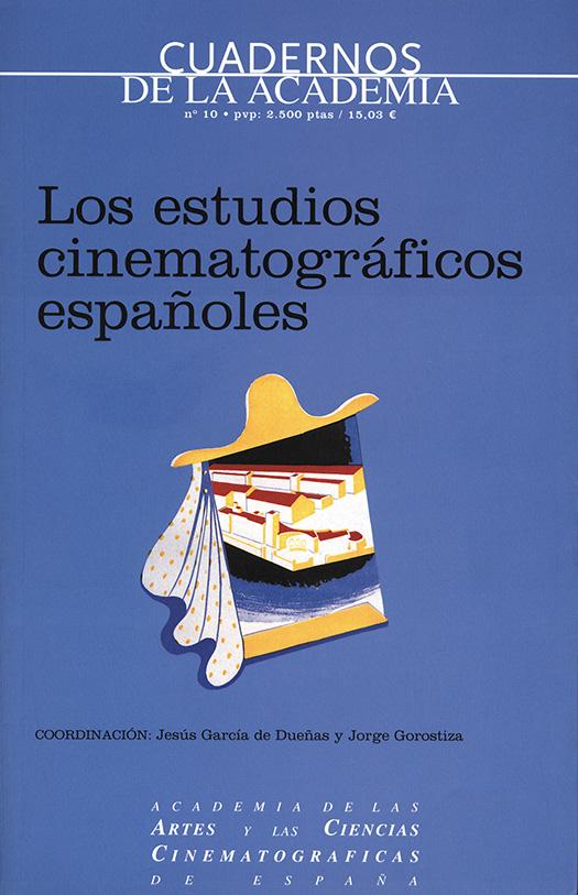 Los estudios cinematográficos españoles