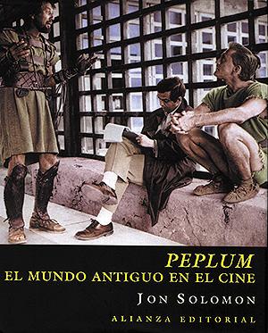 Peplum. El mundo antiguo en el cine