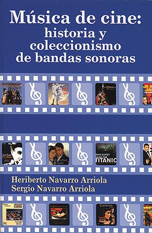 Música de cine: historia y coleccionismo de bandas sonoras