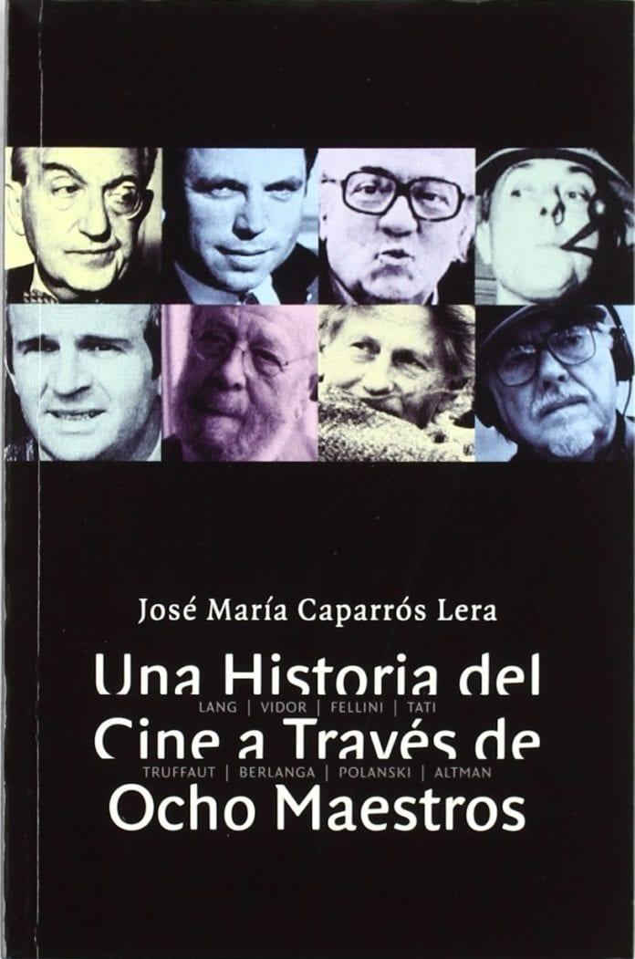 Una historia del cine a través de ocho maestros