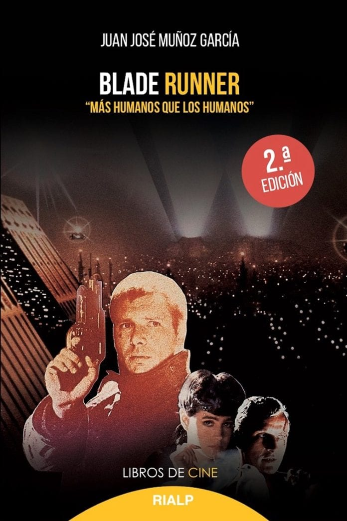 Blade Runner. Más humanos que los humanos