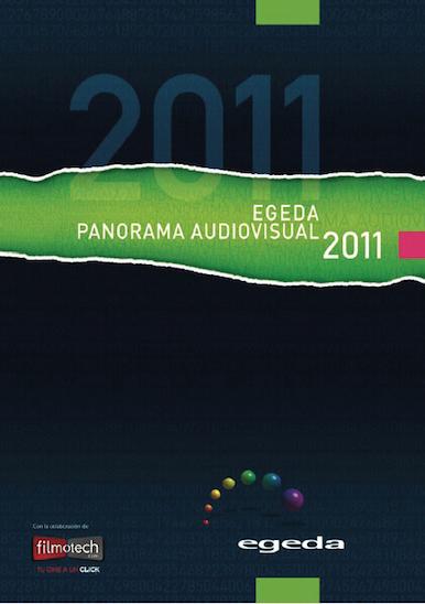 Egeda. Panorama Audiovisual 2011