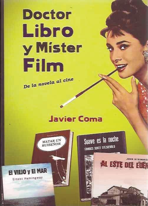 Doctor Libro y Mister Film. De la novela al cine
