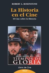 La Historia en el cine. El cine sobre la Historia