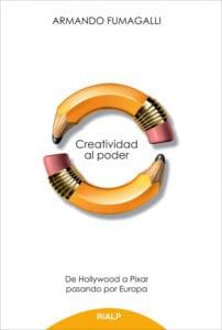 Creatividad al poder. De Hollywood a Pixar pasando por Europa