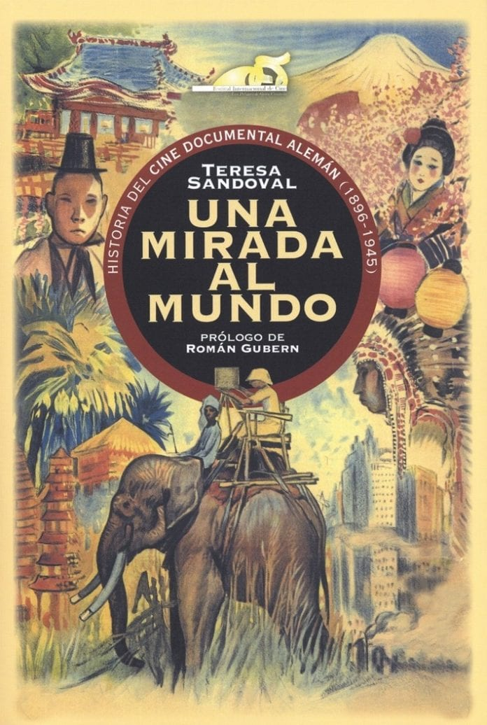 Una mirada al mundo, Historia del cine documental alemán (1896-1945)