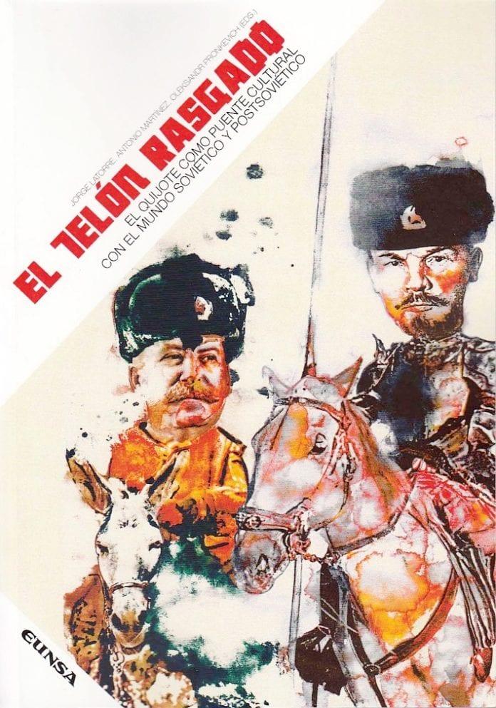 El telón rasgado. El Quijote como puente cultural con el mundo soviético y postsoviético