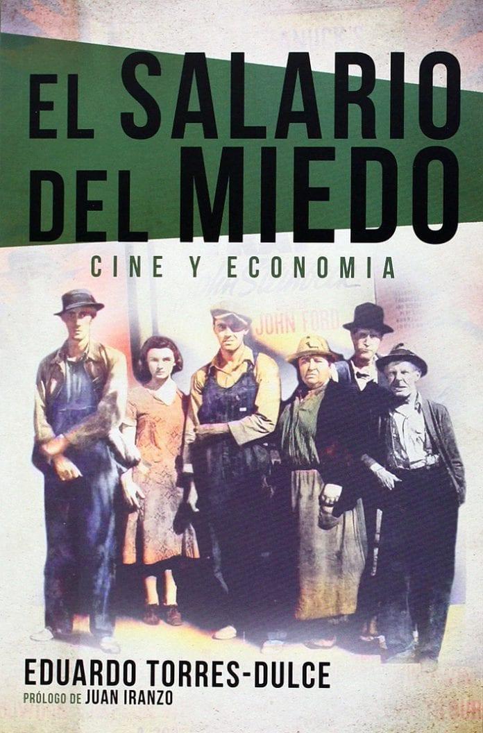 El salario del miedo. Cine y Economía