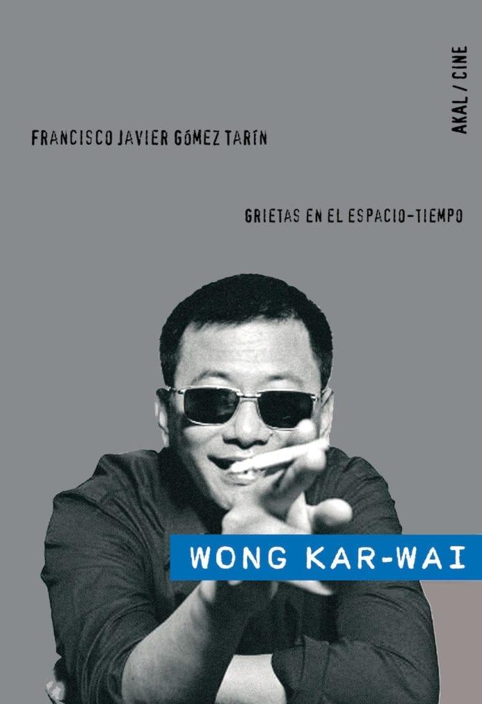 Wong Kar-wai. Grietas en el espacio-tiempo