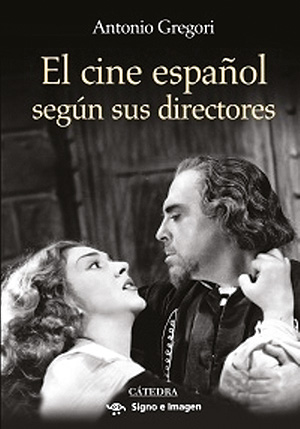 El cine español segun sus directores