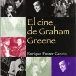 El cine de Graham Greene