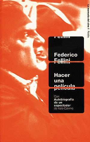 Hacer una película, de Federico Fellini