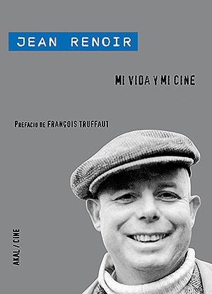 Mi vida y mi cine, de Jean Renoir