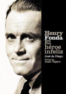 Henry Fonda. El héroe infeliz