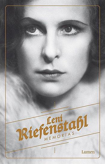 Leni Ríefenstahl. Memorias