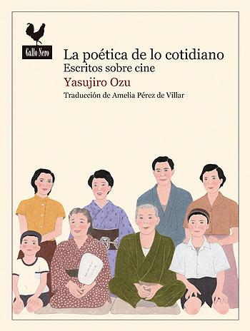 Yasuhiro Ozu: escritos. La poética de lo cotidiano