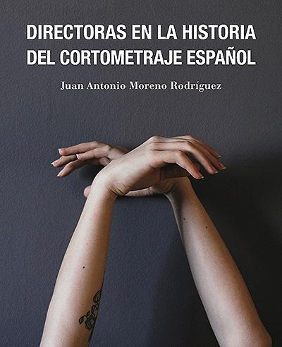 Directoras en la historia del cortometraje español