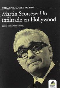 Martin Scorsese: Un infiltrado en Hollywood